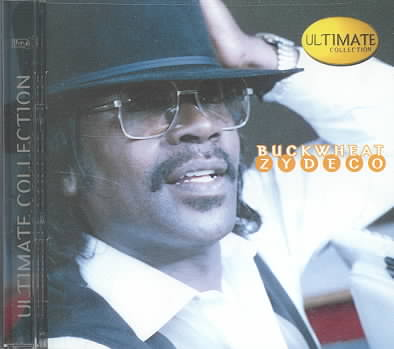 ULTIMATE COLLECTION BY BUCKWHEAT ZYDECO (CD)