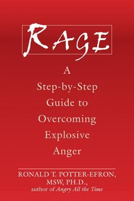 Rage By Potter-Efron, Ronald T.