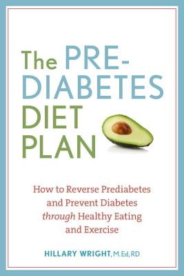 The Prediabetes Diet Plan By Wright, Hillary